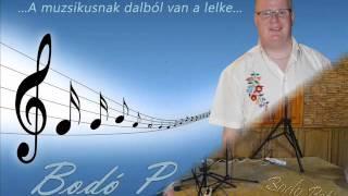 Bodó Peti - Csárdás mix 12.