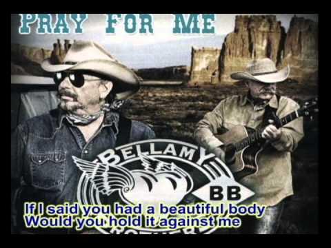 Bellamy Brothers - If I Said You Had A Beautiful Body (with lyrics)