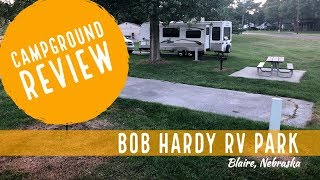 Campground Review: Bob Haŗdy RV Park - Blaire, Nebraska
