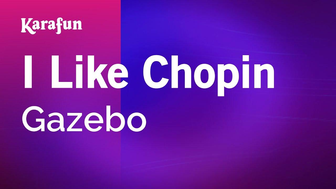 Karaoke I Like Chopin