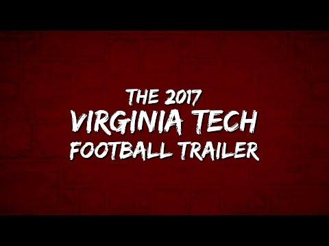 The 2017 Virginia Tech Football Trailer