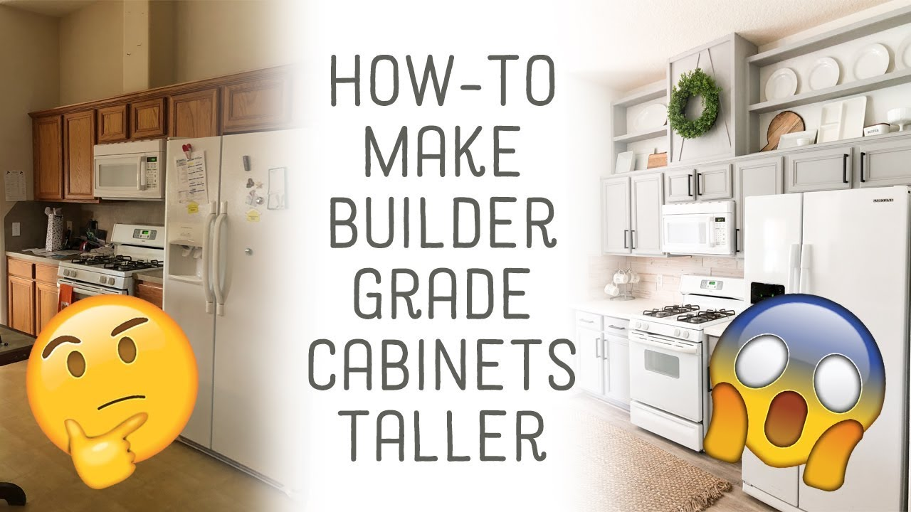 How to Add Height to Builder Grade Cabinets - YouTube