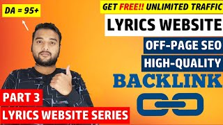 [Part3] Lyrics Website OFF PAGE SEO | High Quality Backlinks Kaise Banaye -How To Create Backlinks