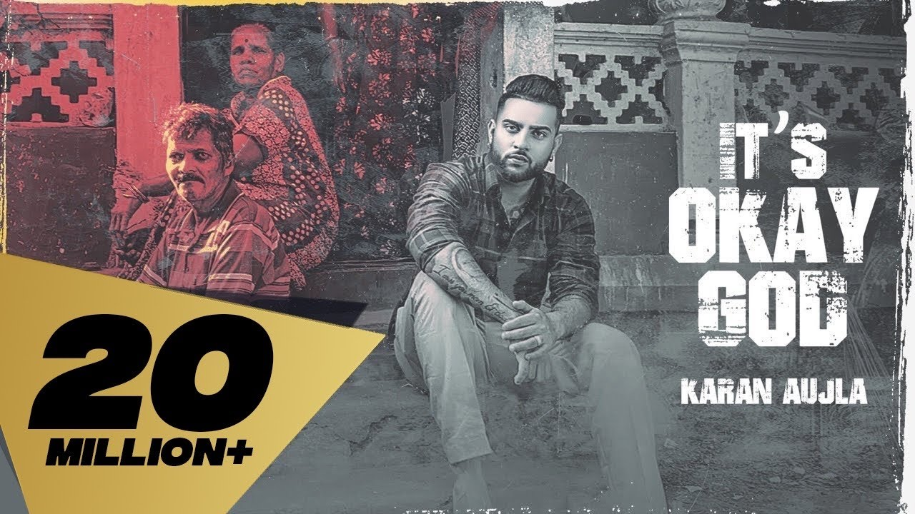 It's Okay God (FULL VIDEO) Karan Aujla I Rupan Bal I Proof I Latest Punjabi Songs 2020