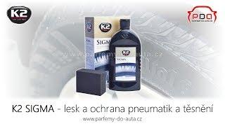 K2 SIGMA ošetření pneumatik, gumového těsnění a pryžových dílů | Parfémy do auta.cz