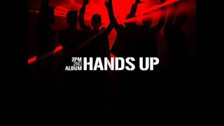 2PM - Hands Up (Download Link)