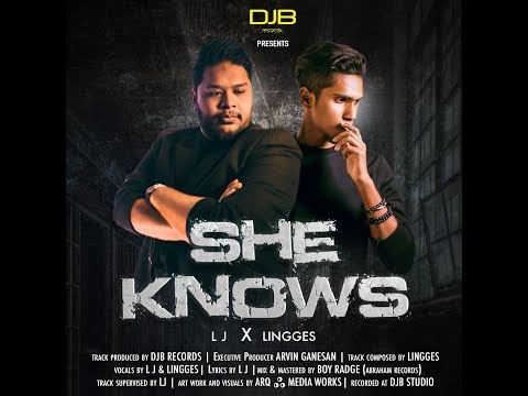 SHE KNOWS - Official Music Video / L.J feat Lingges