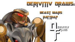 Derivitiv Draws - Beast Wars Rattrap