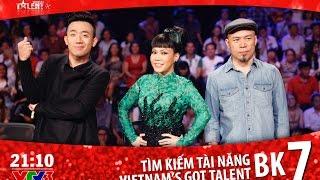 vietnams got talent 2016 - ban ket 7 - full hd
