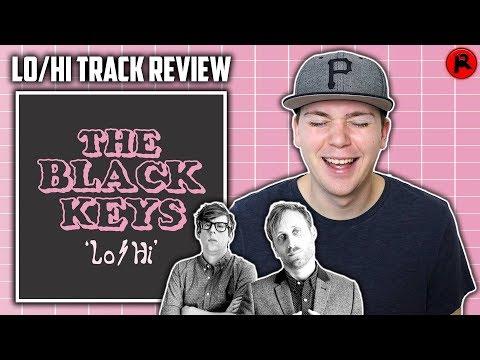 THE BLACK KEYS - LO/HI | TRACK REVIEW