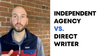 Insurance Translation | Independent Agency vs. Direct Writer