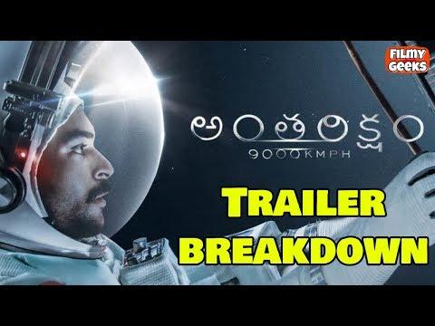 Anthariksham Trailer Breakdown   Why 9000 KMPH?   Varun Tej   Sankalp    Filmy Geeks