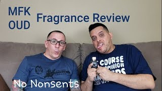 Fragoholics fragrance / cologne Review on MFK OUD