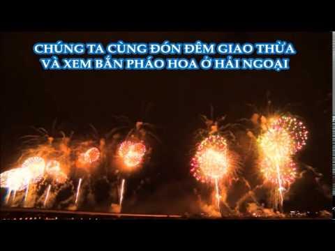 Đón Giao Thừa 2015 Bắn Pháo Hoa ở Hải Ngoại