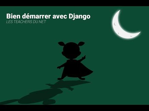 Tutoriel Django (Français) - Partie 1/2