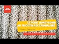 Leçon n°2 : Le point Honeycomb