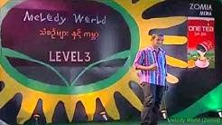 Melody World 2007....Aung Khant.....Level 3
