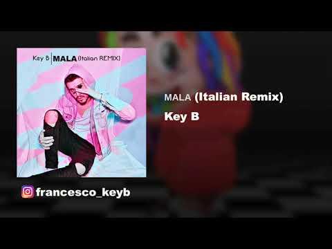 MALA - 6ix9ine feat Anuel Aa (Italian Remix) Key B