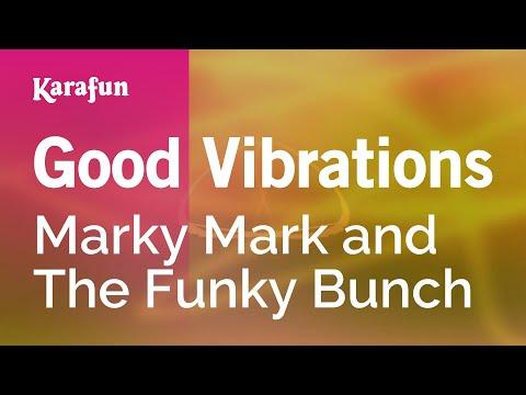 Karaoke Good Vibrations - Marky Mark and The Funky Bunch *