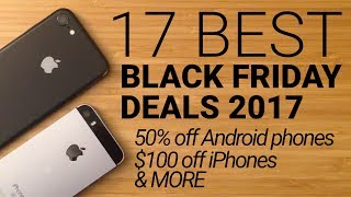 17 Best Black Friday Cell Phone Deals 2017! thumbnail
