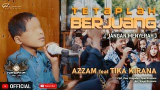 Azzam feat. Tika Kirana - Teruslah Berjuang Jangan Menyerah