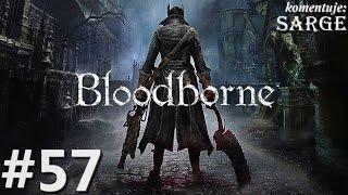 Zagrajmy w Bloodborne [PS4] odc. 57 - KONIEC GRY (wszystkie zakończenia + platyna!)