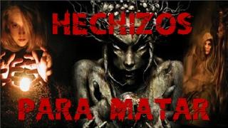 "Magia Negra Capitulo II ""Hechizos para matar"""
