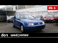 Buying a used VW Golf Mk 4 - 1997-2003, Common Issues, Buying advice / guide