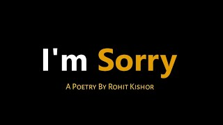 Sorry - An Apology Poem For Special One ❤ | Untold Diary