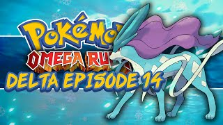 Pokémon Omega Ruby and Alpha Sapphire Delta Episode! #14 How to Catch Suicune!