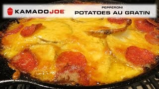 Kamado Joe Pepperoni Potatoes au Gratin