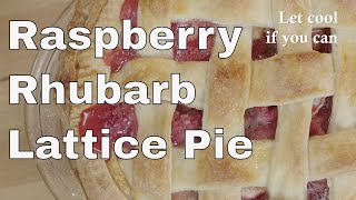 Raspberry Rhubarb Lattice Pie Recipe - Legourmettv
