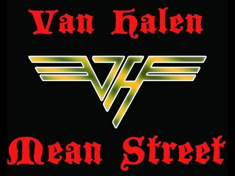 Van Halen Mean Street Vocals Removed Lyrics included