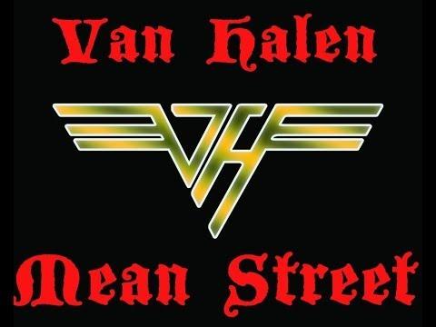 Van Halen Mean Street Vocals Removed Lyrics included