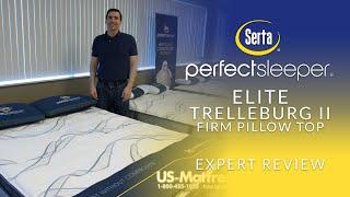 serta perfect sleeper elite trelleburg ii firm pillow top mattress expert review