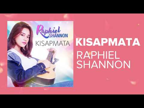 Kisap Mata  Raphiel Shannon (Lyric Video)