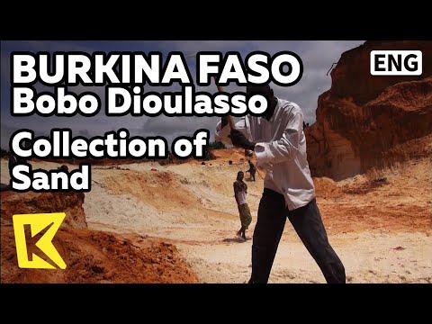 【K】Burkina Faso Travel-Bobo Dioulasso[부르키나파소 여행-보보디울라소]모래 채취하는 사람들/Collection of Sand/Fish/Corn/Food