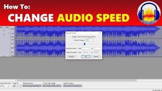 How To: Speed Up And Slow Down Audio in Audacity