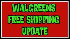 Walgreens Free Shipping Update