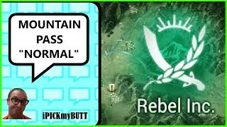 Rebel Inc. ios [Mountain Pass] Normal Mode