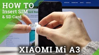 How to Install SIM & SD Card in Xiaomi Mi A3 - Insert Nano SIM & SD Card