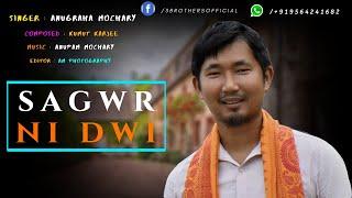 Sagwr Ni Dwi Baidi | Anugraha Mochary | Official Music Video 2019 | 3 Brother's | 4K