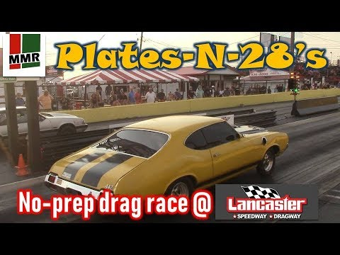 NO PREP DRAG RACING | Plates-N-28s no-prep drag racing at Lancaster Dragway in New York