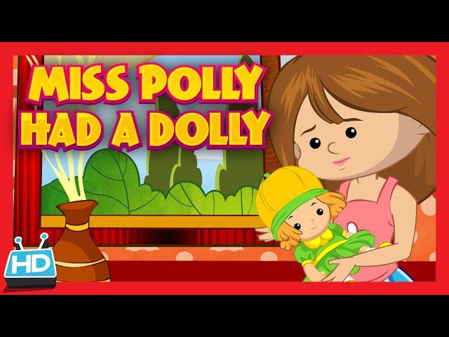 'Miss Polly Had A Dolly' Nursery Rhyme