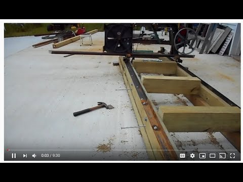 Video No 3 DIY sawmill under $500.00 Homemade or many updates