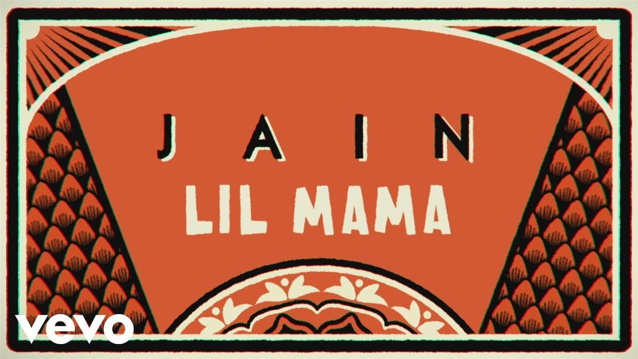 Download Jain - Lil Mama (Lyrics Video)