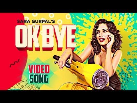 Ok Bye   Sara Gurpal   Bigg Boss S14 Contestant   New Punjabi Song 2020   Starboy   Video Song   FFR