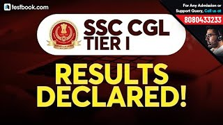 SSC CGL Tier 1 Results Declared  Check SSC CGL Cut Off 2019  SSC CGL Tier 2 Exam Date