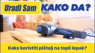Pistolj na topli lepak / URADI SAM(, 2016-06-19T18:07:58.000Z)