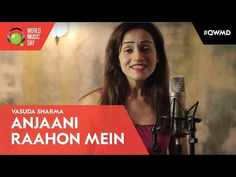 Anjaani Raahon Mein - Lucky Ali Cover - Vasuda Sharma Feat. Various Artists